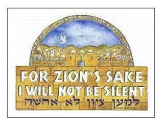 For Zion's Sake I Shall Not Keep SIlent